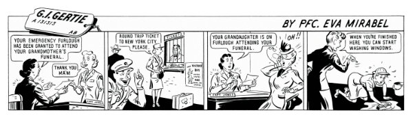 """Eva Mirabal, G.I. Gertie cartoon strip, published in AIR WAC newspaper, c. 1944. The strips spell her name incorrectly as """"Mirabel."""" Courtesy collection of Coming/Gomez."""